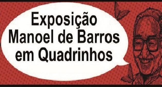 Capital terá exposição de quadrinhos de poesias de Manoel de Barros